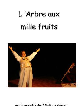 L'Arbre aux  mille fruits