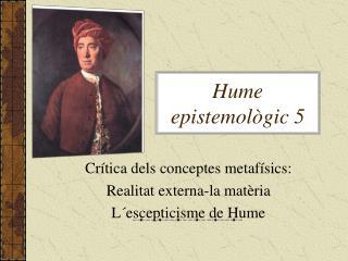 Hume epistemològic 5