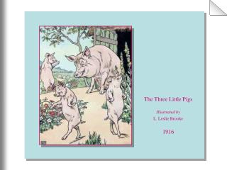 The Three Little Pigs Illustrated by L. Leslie Brooke 1916