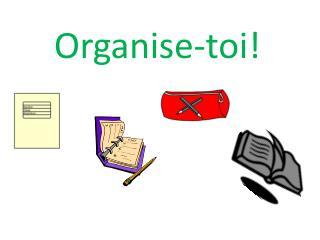 Organise- toi !