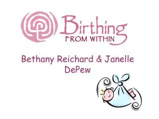 Bethany Reichard & Janelle DePew