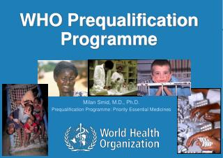 WHO Prequalification Programme