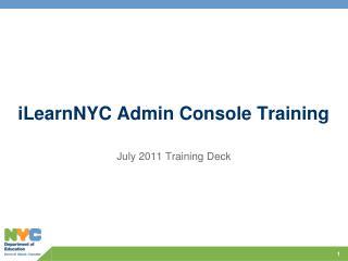 iLearnNYC Admin Console Training