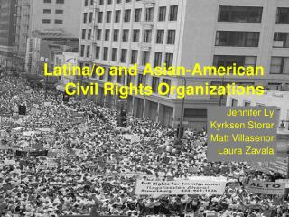 Latina/o and Asian-American Civil Rights Organizations