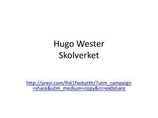 Hugo Wester  Skolverket