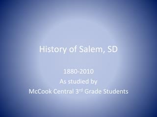 History of Salem, SD