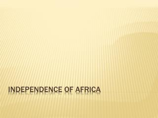 Independence of Africa