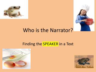 Who is the Narrator?