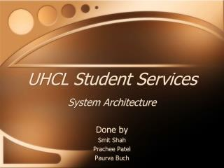 UHCL Student Services System Architecture