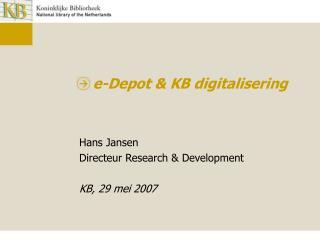 e-Depot & KB digitalisering