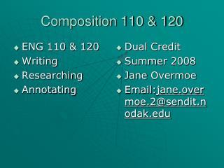 Composition 110 & 120
