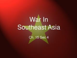 War In Southeast Asia