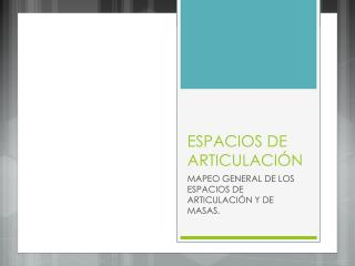 ESPACIOS DE ARTICULACIÓN