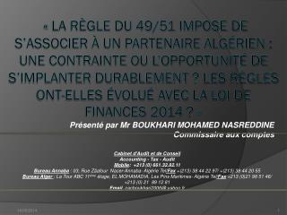 Présenté par Mr BOUKHARI MOHAMED NASREDDINE Commissaire aux comptes