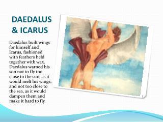 DAEDALUS & ICARUS