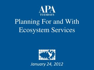 Planning For and With Ecosystem Services
