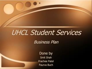UHCL Student Services Business Plan