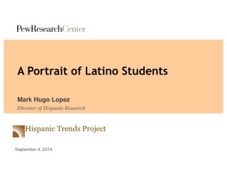 Hispanic Trends Project