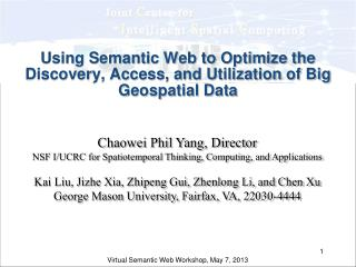 Using Semantic Web to Optimize the Discovery, Access, and Utilization of Big Geospatial Data
