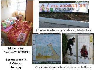 Trip to Israel,  Dec-Jan 2012-2013: Second week in Ra'anana:  Tuesday