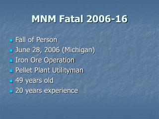 MNM Fatal 2006-16