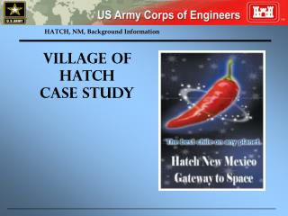 HATCH, NM, Background Information