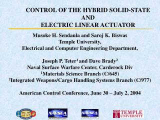 CONTROL OF THE HYBRID SOLID-STATE  AND  ELECTRIC LINEAR ACTUATOR