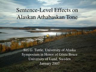 Sentence-Level Effects on Alaskan Athabaskan Tone