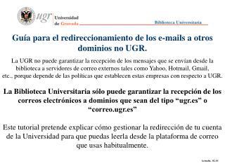 Guía para el redireccionamiento de los e-mails a otros dominios no UGR.