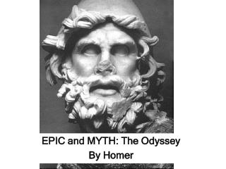 EPIC and MYTH: The Odyssey By Homer