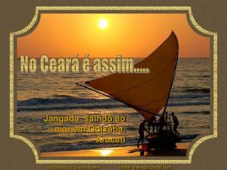 Jangada  saindo ao mar em Quixaba, Aracati