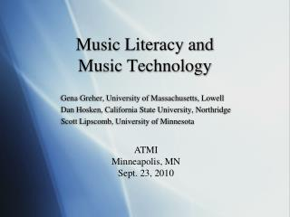 Music Literacy and  Music Technology