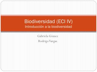 Biodiversidad (ECI IV)  Introducci�n a la biodiversidad