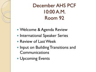 December AHS PCF 10:00 A.M. Room 92
