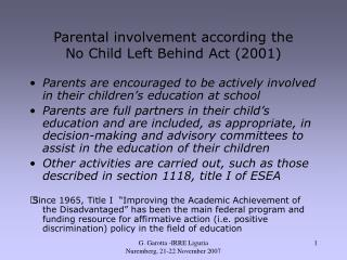 Parental involvement according the  No Child Left Behind Act 2001