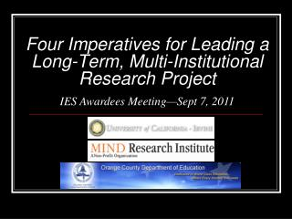 Four Imperatives for Leading a Long-Term, Multi-Institutional Research Project