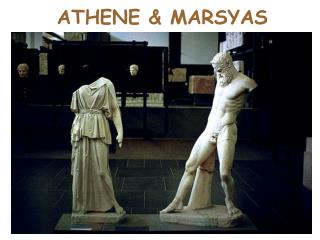 ATHENE & MARSYAS