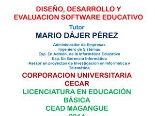 DISEÑO, DESARROLLO Y EVALUACION SOFTWARE EDUCATIVO