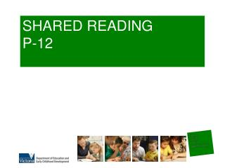 SHARED READING P-12