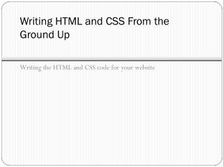 Writing HTML and CSS From the Ground Up