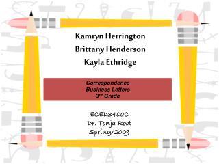 Kamryn  Herrington Brittany Henderson Kayla  Ethridge
