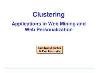 Clustering Applications in Web Mining and Web Personalization