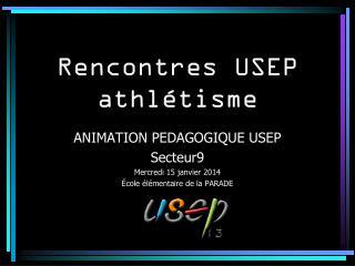 Rencontres USEP athlétisme