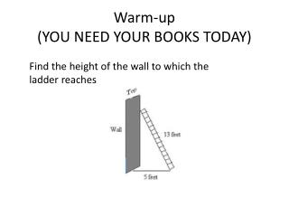 Warm-up  (YOU NEED YOUR BOOKS TODAY)
