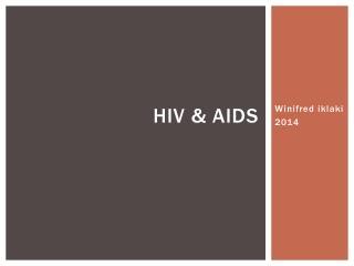 HIV & AIDS