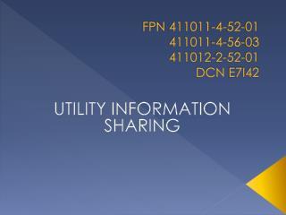 FPN  411011-4-52-01 411011-4-56-03 411012-2-52-01 DCN  E7I42