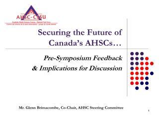 Securing the Future of Canada's AHSCs…