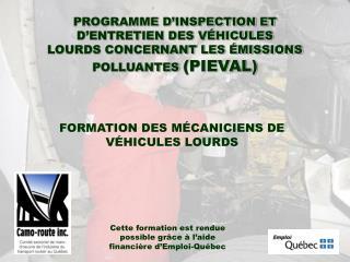 FORMATION DES MÉCANICIENS DE VÉHICULES LOURDS