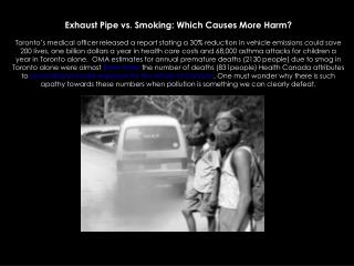 Exhaust Pipe vs. Smoking: Which Causes More Harm