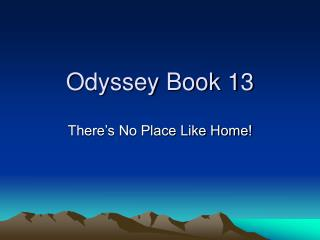 Odyssey Book 13